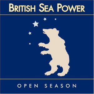 "British Sea Power - ""Open Season"""