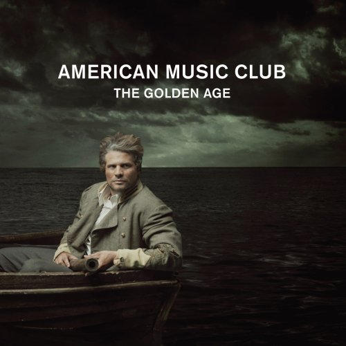 American Music Club - The Golden Age